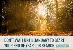 Don't Wait Until January to Start the End of Year Job Search