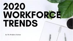 Top Five Workforce Predictions of 2020